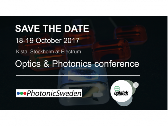 Optics & Photonics in Sweden 2017